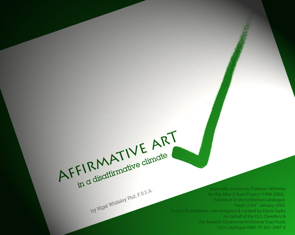 Affirmative Art, an essay by Nigel Whiteley in painters TUBES magazine